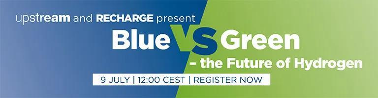 蓝色VS绿色– 氢的未来— Upstream& Recharge 联合线上研讨会